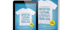 [Free Kindle eBook] The Ultimate Guide to Importing Clothing & Textiles From Asia:  2018 Edition